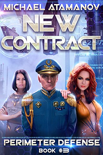 New Contract (Perimeter Defense Book #3) LitRPG series (English Edition)