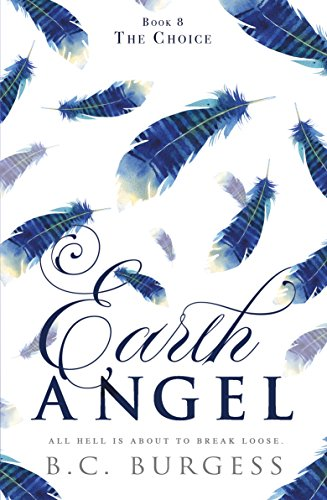 The Choice (Earth Angel Book 8) (English Edition)