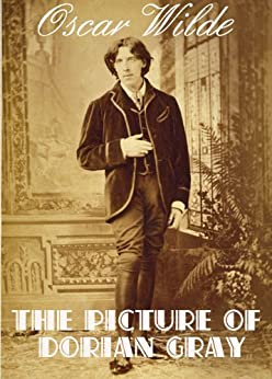 THE PICTURE OF DORIAN GRAY (illustrated, complete, and unabridged 1891 edition) by [WILDE, OSCAR]