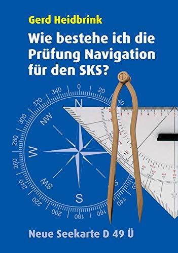 Wie bestehe ich die Prüfung Navigation für den SKS
