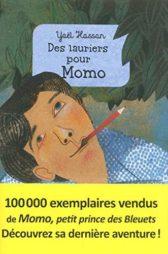 Des lauriers pour Momo par Yaël Hassan