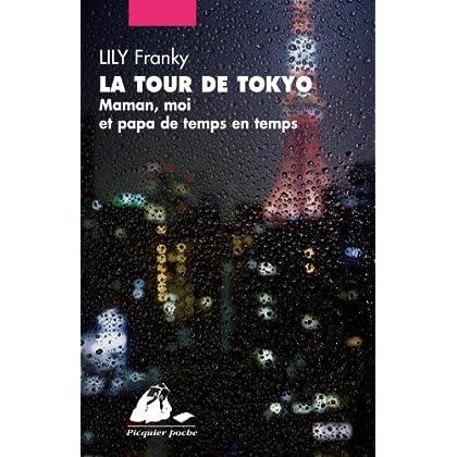 La Tour de Tôkyô : Maman, moi, et papa de temps en temps
