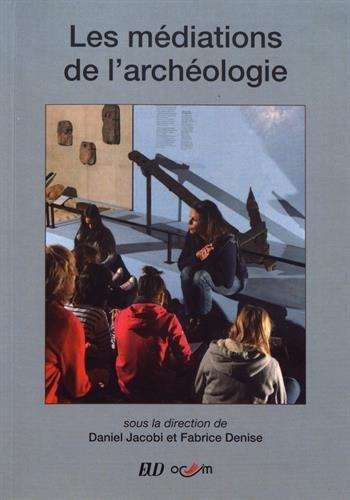 Les mdiations de l'archologie