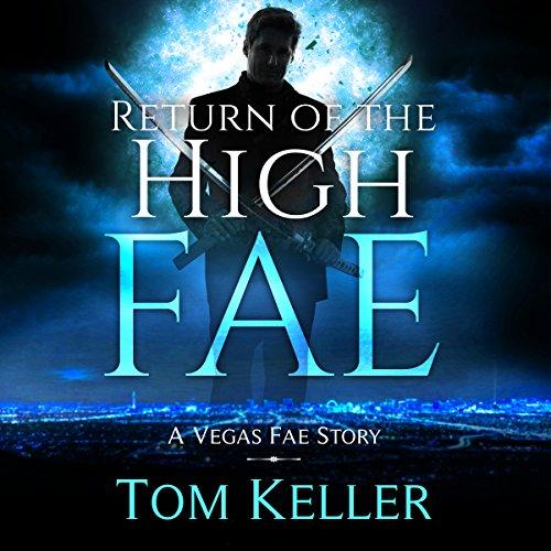 Return of the High Fae: Vegas Fae Stories