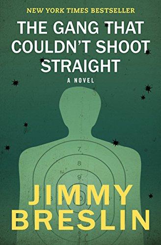 The Gang That Couldn't Shoot Straight: A Novel (English Edition)