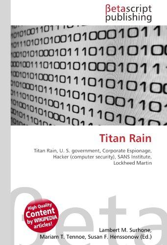 titan-rain-titan-rain-u-s-government-corporate-espionage-hacker-computer-security-sans-institute-loc