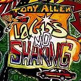 Tony Allen - Lagos No Shaking - Honest Jon's Records - HJRLP20