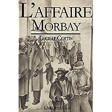 L'Affaire Morbay: Texte intégral