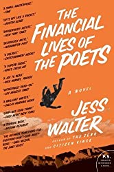 The Financial Lives of the Poets: A Novel by Jess Walter (2010-09-07)