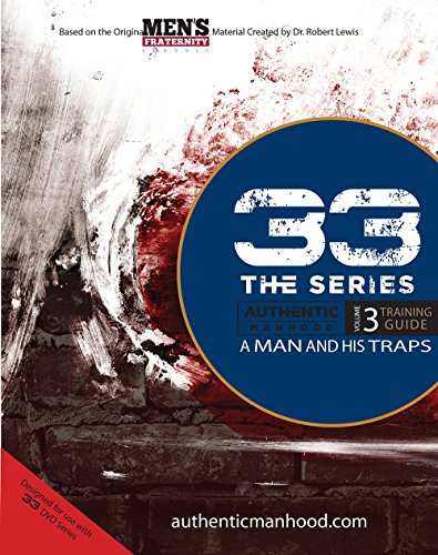 33 the Series, Volume 3 Training Guide: A Man and His Traps