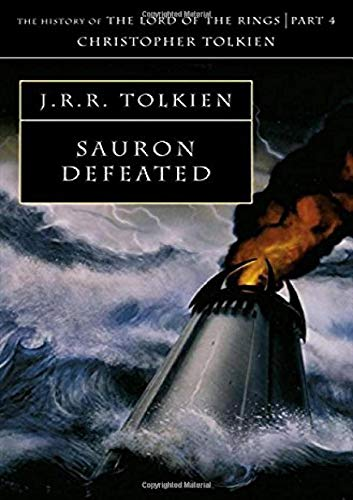 Sauron Defeated (The History of Middle-earth, Book 9) por Christopher Tolkien