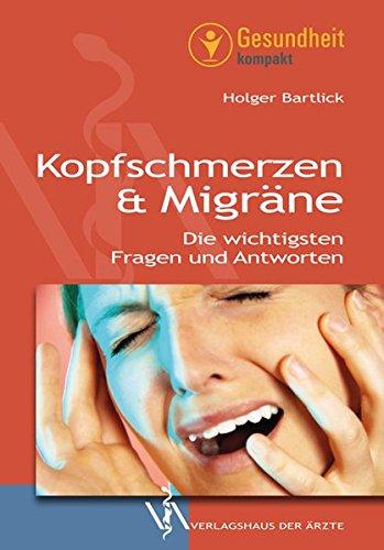 Kopfschmerzen & Migräne: Die wichtigsten Fragen und Antworten