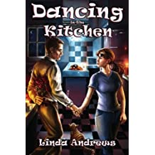 Dancing in the Kitchen by Andrews, Linda (2008) Paperback