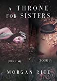 A Throne for Sisters (Books 5 and 6)