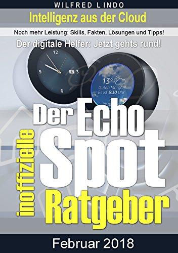 Echo Spot – der inoffizielle Ratgeber
