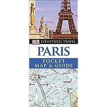 Paris Pocket Map and Guide (DK Eyewitness Travel Guide)