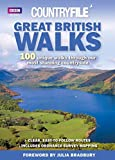 "Great British Walks: ""Countryfile"" - 100 Unique Walks Through Our Most Stunning Count..."