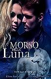 Il morso della luna (Serie Lupi di Sangue Vol. 3)