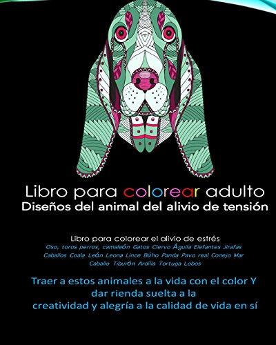 Libro para colorear adulto El alivio del estres Disenos animales Oso, toros...