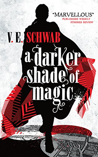 A Darker Shade of Magic par V.E. Schwab