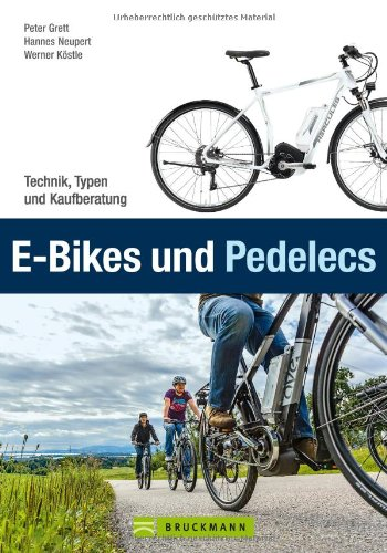 Preisvergleich Produktbild E-Bikes und Pedelecs: Technik, Typen und Kaufberatung