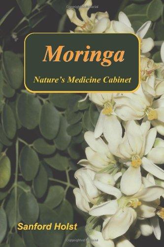 Preisvergleich Produktbild Moringa: Nature's Medicine Cabinet