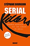 Serial Killers (Ned) Enquête