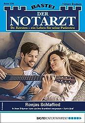Der Notarzt 330 - Arztroman: Ronjas Schlaflied