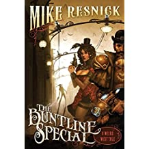 The Buntline Special: A Weird West Tale