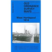 West Hartlepool 1914: Durham Sheet 37.11c (Old Ordnance Survey Maps of County Durham)