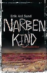 Narbenkind: Psychothriller - Band 2 der Victoria-Bergman-Trilogie (German Edition)