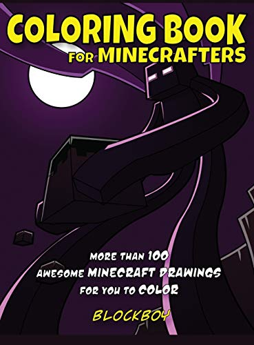 Coloring Book for Minecrafters: Awesome Minecraft Drawings for You to Color