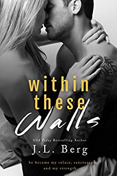 Within These Walls (The Walls Duet Book 1) (English Edition) di [Berg, J.L.]