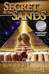 Secret of the Sands, 2009 ReadersFavorite.com 'Fiction-Mystery' Silver Medalist,: Volume 1