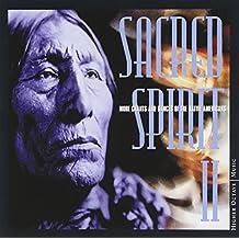 Sacred Spirit 2 - More Chants and Dances of Native America