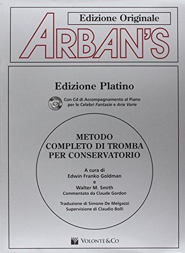 Arban's. Metodo completo di tromba per conservatorio. Con CD Audio