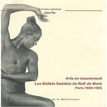 Arts en mouvement : les Ballets suédois de Rolf de Maré : Paris 1920-1925