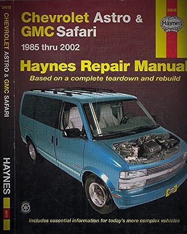 Chevrolet Astro & GMC Safari 1985 Thru 2002: 1985-2002 (Haynes Automotive Repair Manual Series)