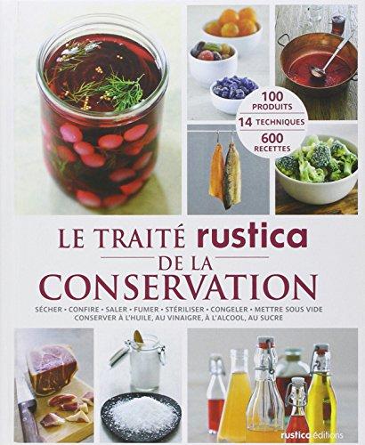 Le Traité rustica de la conservation par Aglaé Blin