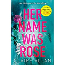Her Name Was Rose: The gripping psychological thriller you need to read this year