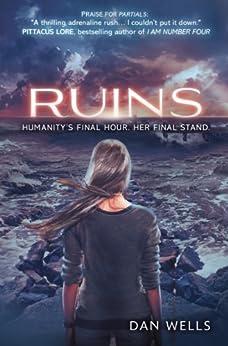 Ruins (Partials, Book 3) by [Wells, Dan]