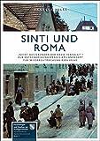 Sinti und Roma (Forschungen und Quellen zur Stadtgeschichte - Schriftenreihe des Stadtarchivs Karlsruhe, Band 17)