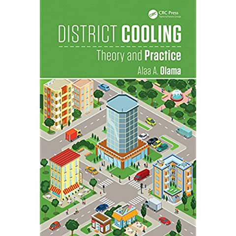 District Cooling: Theory and Practice (Heat Transfer)