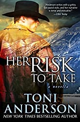 Her Risk To Take (Her ~ Romantic Suspense) (Volume 3) by Toni Anderson (2014-11-29)