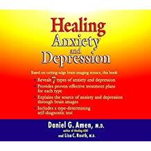 Healing Anxiety and Depression by Daniel G. Amen MD (2003-09-08)