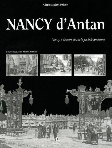 Nancy d'antan par Christophe Belser