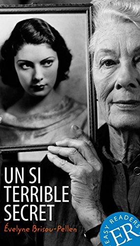 Un si terrible secret: Französische Lektüre für das 3. und 4. Lernjahr (Easy Readers (Französisch))
