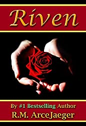 Riven: A Merged Fairy Tale of Beauty and the Beast & Sleeping Beauty (The Enchanted Rose Trilogy: Part 3)