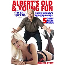 Albert's Old & Young Fun: Horny Wrinkly's Age-Gap Romps: 5 Dirty Tales