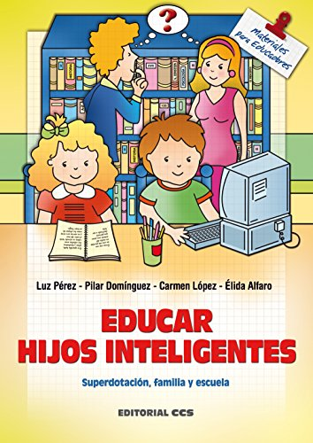 Educar hijos inteligentes (Materiales para educadores nº 42)